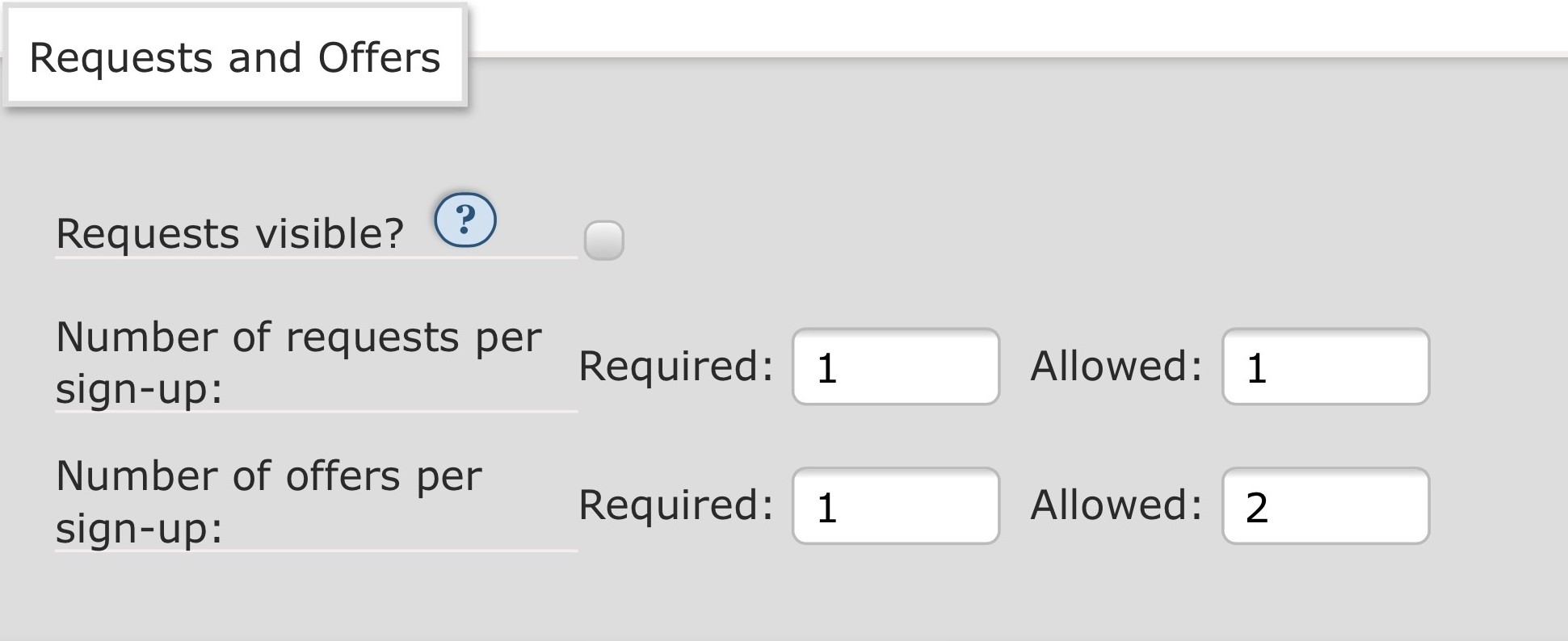 Screenshot: request and offers settings with one required and one allowed request, and one required and two allowed offers. Requests visible? is not checked.