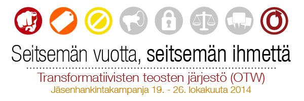 Seitsemän vuotta, seitsemän ihmettä. Transformatiivisten teosten järjestö (OTW). Jäsenhankintakampanja 19. - 26. lokakuuta 2014.