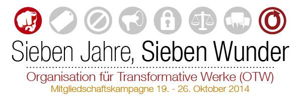 Sieben Jahre, Sieben Wunder - Organisation für Transformative Werke (OTW) - Mitgliedschaftskampagne 19. - 26. Oktober 2014
