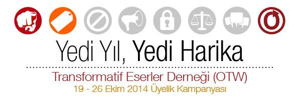 Yedi Yıl, Yedi Harika - Transformatif Eserler Derneği (OTW) - 19 - 26 Ekim 2014 Üyelik Kampanyası