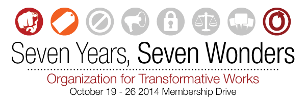 Banner with seven circles and a price tag in the second one, reading 'Seven Years, Seven Wonders, Organization for Transformative Works, October 19-26 2014 Membership Drive'