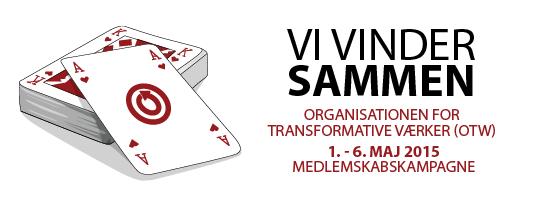 Vi vinder sammen - Organisationen for Transformative Værker (OTW) - 1. - 6. maj 2015 Medlemskabskampagne