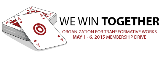 A deck of cards with the ace of hearts showing with the title 'We Win Together: OTW May 1-6, 2015 Membership Drive