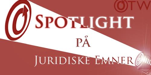 Spotlight på juridiske emner