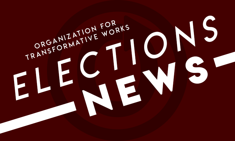 Organization for Transformative Works: Elections News