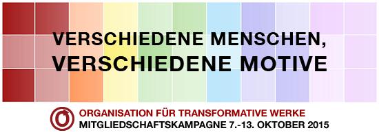 Verschiedene Menschen, verschiedene Motive - Mitgliedschaftskampagne - Oktober 2015