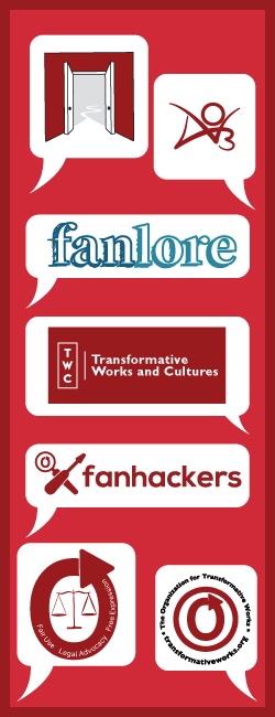 Collection of the logos for the Organization for Transformative Works, Fanlore, Fanhackers, Legal Advocacy, Open Doors, the Archive of Our Own, and Transformative Works and Cultures
