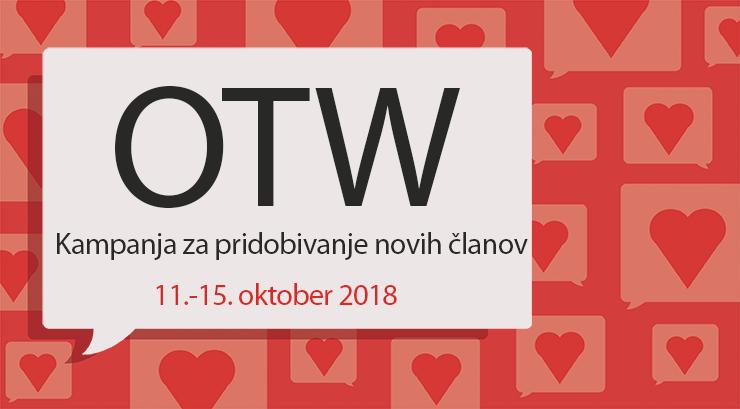 Kampanja za pridobivanje novih članov Organizacije za Transformativna Dela, 11-15 oktober, 2018