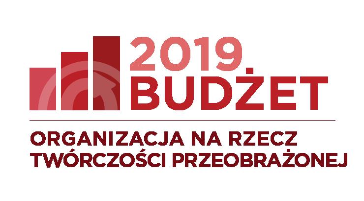Organizacja na rzecz Twórczości Przeobrażonej: Zaktualizowany Budżet 2019
