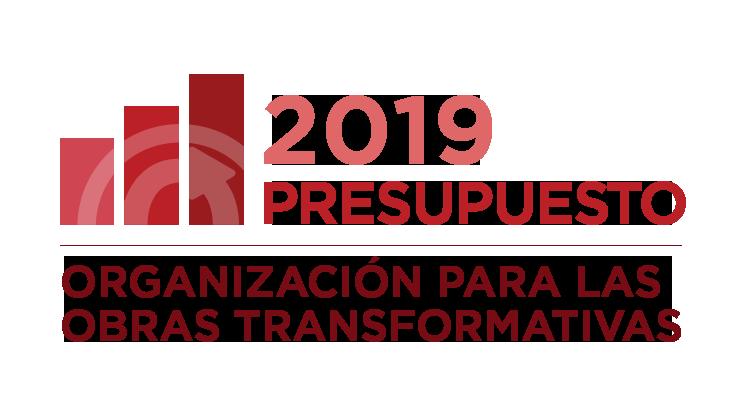 Organización para las Obras Transformativas: Actualización al presupuesto 2019
