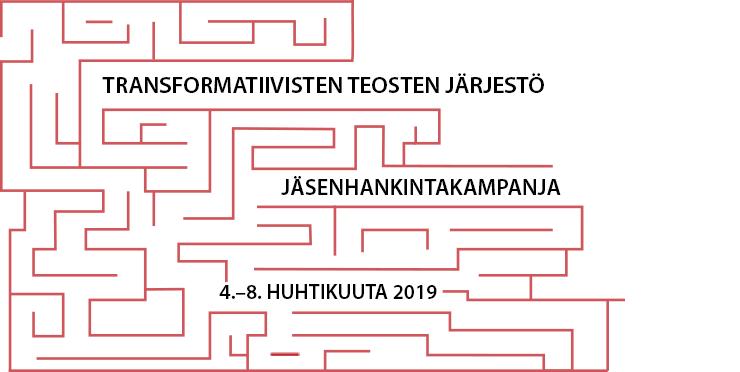 Transformatiivisten teosten järjestön jäsenhankintakampanja, 4.-8. huhtikuuta 2019