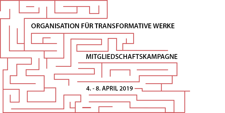 Mitgliedschaftskampagne der Organization for Transformative Works (Organisation für Transformative Werke OTW), 4. - 8. April 2019