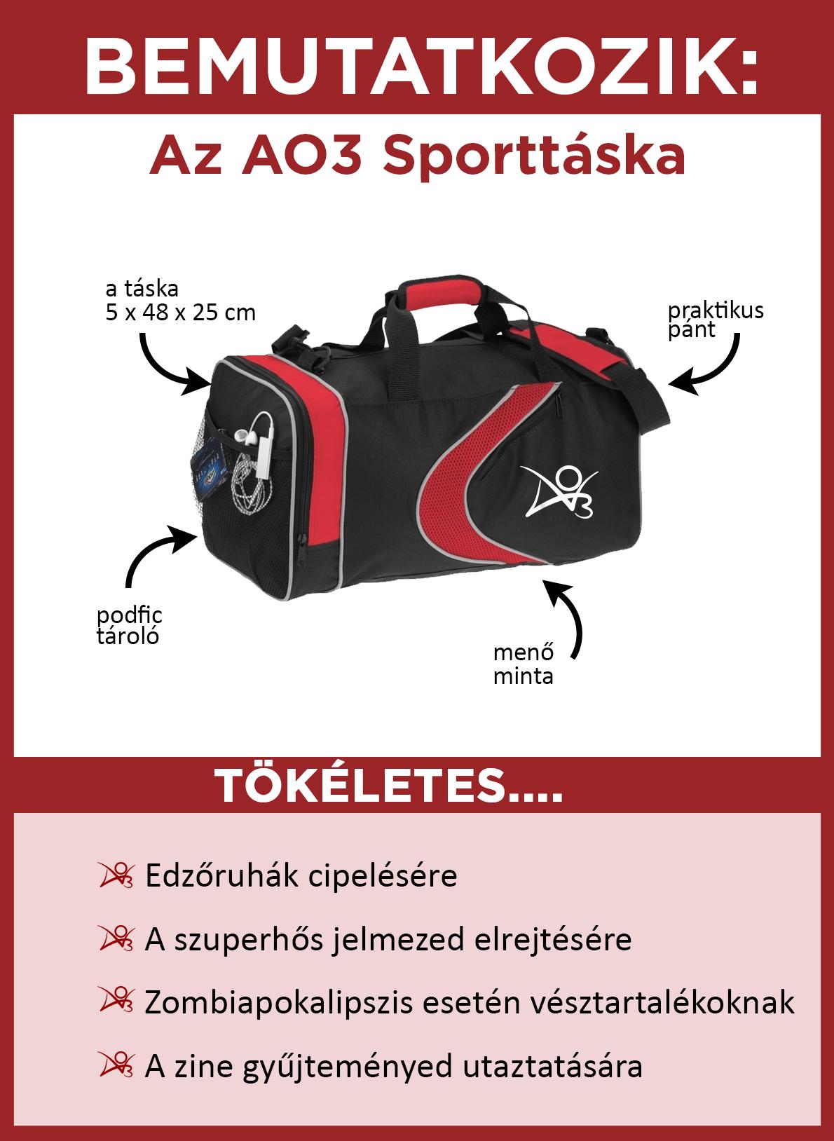 Bemutatjuk az AO3 Sporttáskát. A táska fekete piros színezettel, egy piros mintával és egy fehér AO3 logóval az oldalán. 25 x 48 x 25 cm nagy. Kényelmes vállpántja és podficek tárolására ideális hálós oldalzsebe van. Tökéletes edzőruha szállítására, a szuperhős kosztümöd tárolására, zombiapokalipszis esetén a tartalékaidnak és a zine gyűjteményed utaztatására.