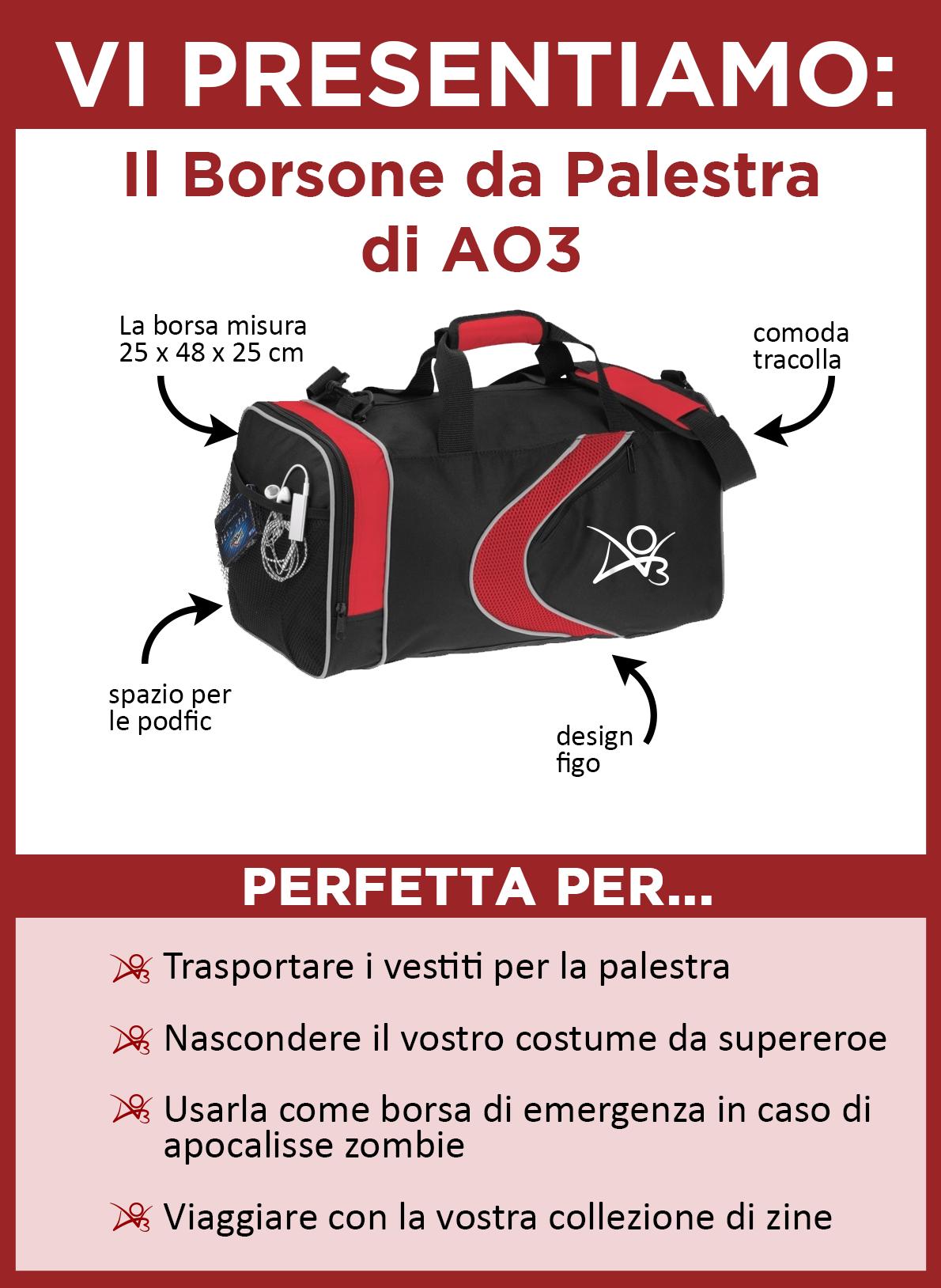 Ecco a voi la sacca da viaggio di AO3! La borsa è di colore nero con particolari in rosso, con un'onda rossa e un logo di AO3 in bianco sul fianco. Misura 25x48x25 centimetri. Ha una comoda tracolla da spalla e una tasca laterale ideale per conservare le podfic. È perfetta per trasportare articoli per la palestra, conservare il tuo costume da supereroe, immagazzinare le riserve necessarie per sopravvivere a un'apocalisse zombie o come compagna di viaggio per la tua collezione di zine.