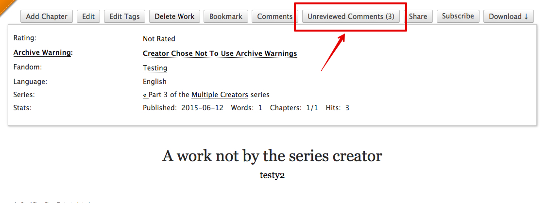 Row of buttons at the top of a work, including the link to access all unreviewed comments on the work